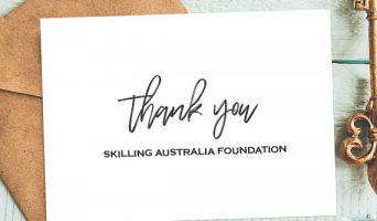 Thank You Skilling Australia Foundation